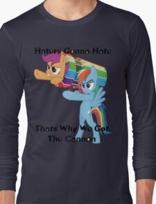 Party Cannon For The Haters  Long Sleeve T-Shirt