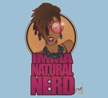 IMMA NATURAL NERD!! T-Shirt