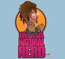 IMMA NATURAL NERD!! Womens Fitted T-Shirt