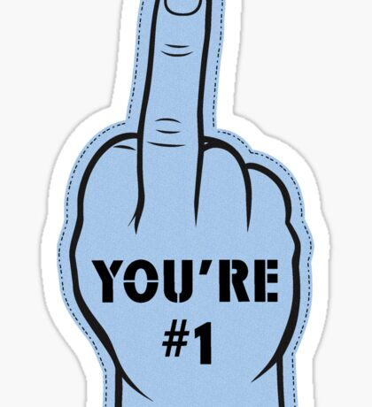 You're Number 1 Sticker