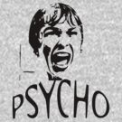 Psycho by Eleni dreamel