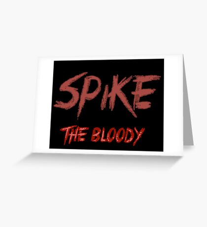 Spike the bloody (william)  Greeting Card