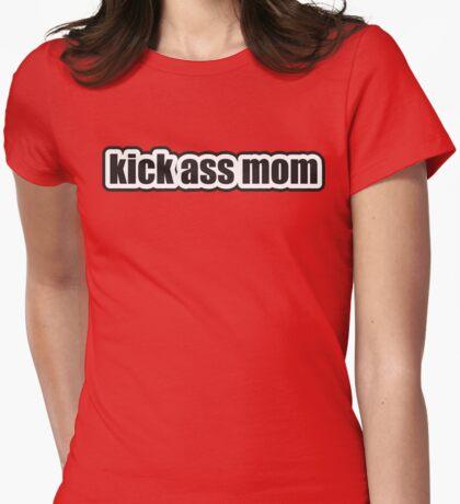 Kick Ass Mom T-Shirt