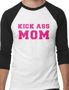 Kick Ass Mom Men's Baseball ¾ T-Shirt