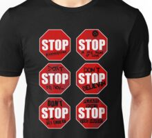 Stop! Unisex T-Shirt