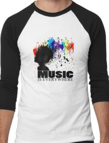 MUSIC IS EVERYWHERE Men's Baseball ¾ T-Shirt