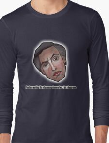 I've been working like a Japanese prisoner of war... but a happy one - Alan Partridge Tee Long Sleeve T-Shirt