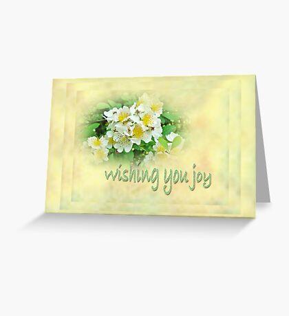 Wedding Wishing You Joy Greeting Card - Wildflower Multiflora Roses Greeting Card