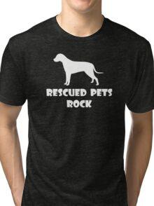 Rescued Pets Rock Tri-blend T-Shirt