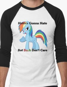 Haters Gonna Hate But Dash Don't Care  Men's Baseball ¾ T-Shirt
