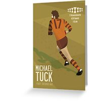 Michael Tuck, Hawthorn Clean As A Whistle version Greeting Card