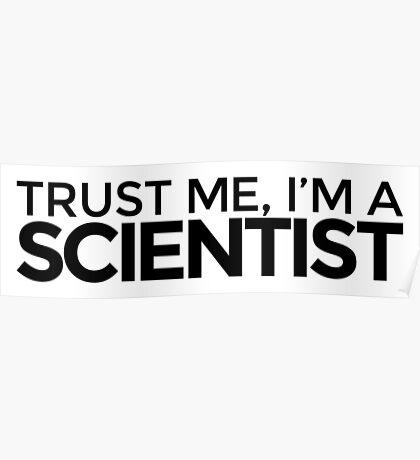 Trust me, I'm a Scientist Poster