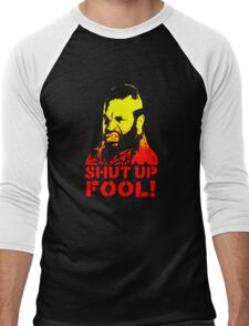 shut up fool! Men's Baseball ¾ T-Shirt