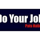 Do Your Job by nyah14