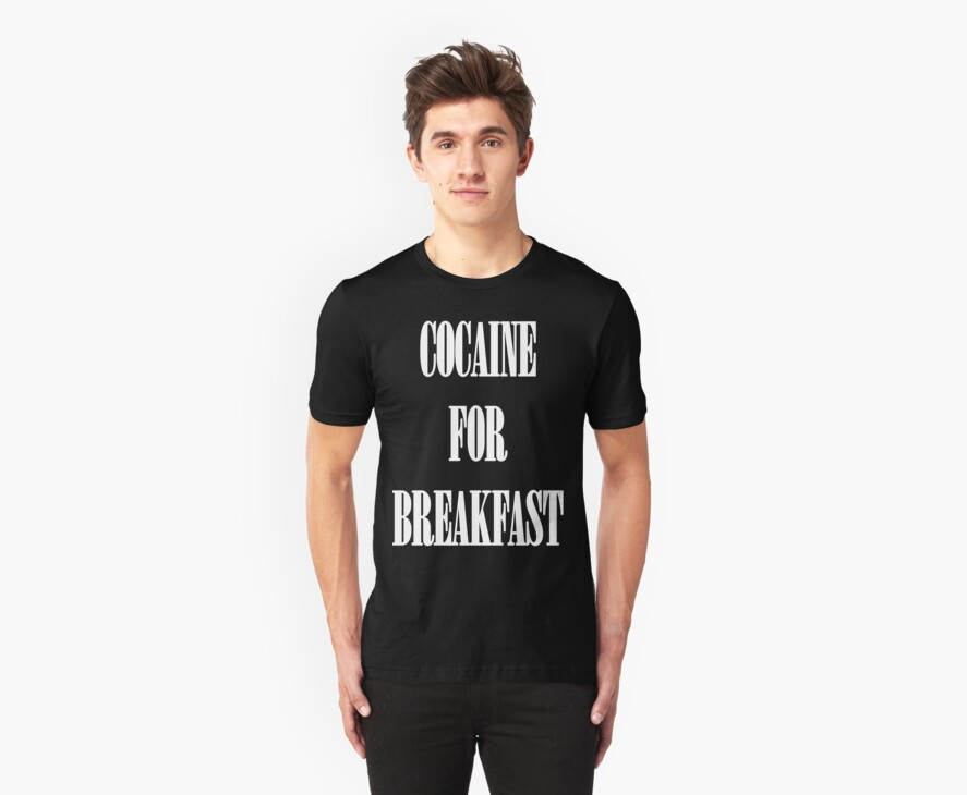 Cocaine For Breakfast - white on black by fagbitch