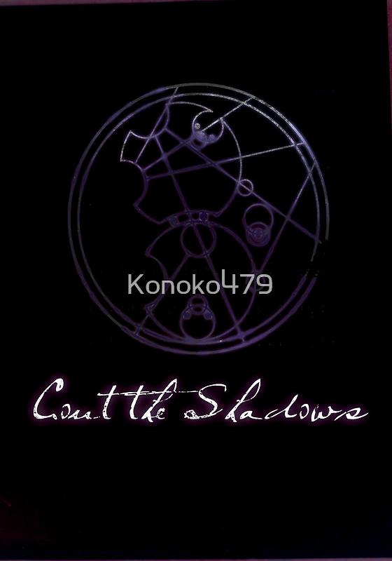 Count the Shadows by Konoko479