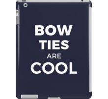 BOW TIES ARE COOL - Geek Design iPad Case/Skin