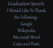 Tee Shirt-Graduation Speech by Pamela Phelps