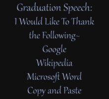 Tee Shirt-Graduation Speech by Pamela Phelps