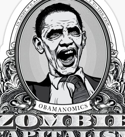 Zombie Economics Obama Edition Sticker