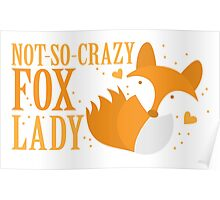 Not-So-Crazy Fox Lady  Poster