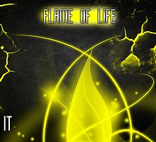 flame of life by IDIOTS