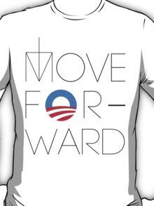 Move Forward T-Shirt