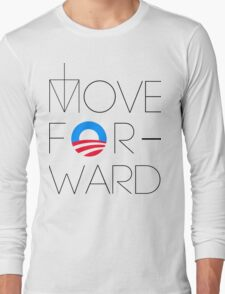 Move Forward Long Sleeve T-Shirt