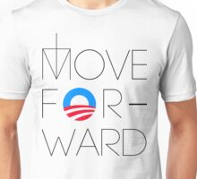 Move Forward Unisex T-Shirt