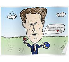American Treasury Secretary Timothy Geithner political cartoon Poster