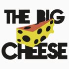 THE BIG CHEESE like a boss cheesy humour! by jazzydevil