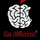 Eat Different! by vcalahan