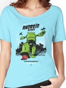 ANDROID ATTACK Women's Relaxed Fit T-Shirt