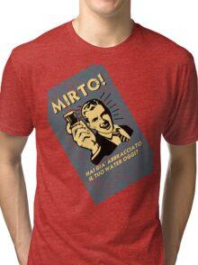 MIRTO Tri-blend T-Shirt