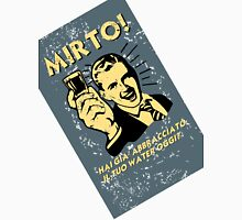 MIRTO Unisex T-Shirt