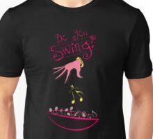 Do You Swing? Unisex T-Shirt