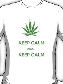 KEEP CALM & KEEP CALM  T-Shirt