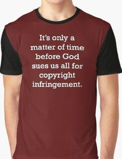 Copyright Infringement Graphic T-Shirt