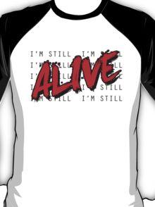 I'm Still Alive Seattle Grunge Music Anthem T-Shirt