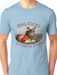 Big Dog Sports Fan Unisex T-Shirt