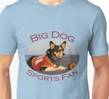 Big Dog Sports Fan Unisex T-Shirt