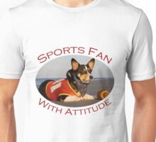 Sports Fan With Attitude Unisex T-Shirt