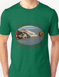 Unnecessary Roughness Unisex T-Shirt