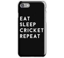 Eat Sleep Cricket Repeat iPhone Case/Skin