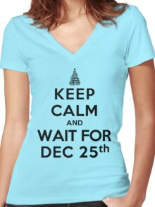 Keep Calm and Wait For Dec. 25th (LS) Women's Fitted V-Neck T-Shirt