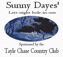 Sunny Dayes' Late Night Hole-in-one by Weber Consulting