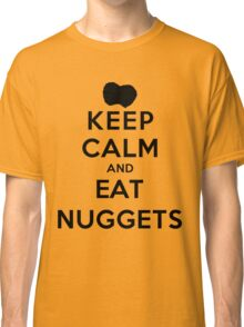 Keep Calm and Eat Nuggets (LS) Classic T-Shirt