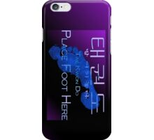 Tae-Kwon-Do (Place foot here) iPhone Case/Skin