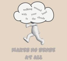 Makes No Sense At All by Andrew Alcock
