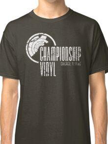 Championship Vinyl Classic T-Shirt